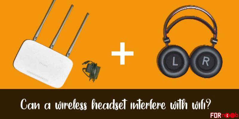 Can a wireless headset interfere with wifi?
