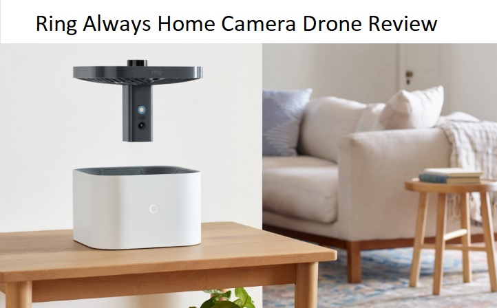 Ring Always Home Camera Drone Review