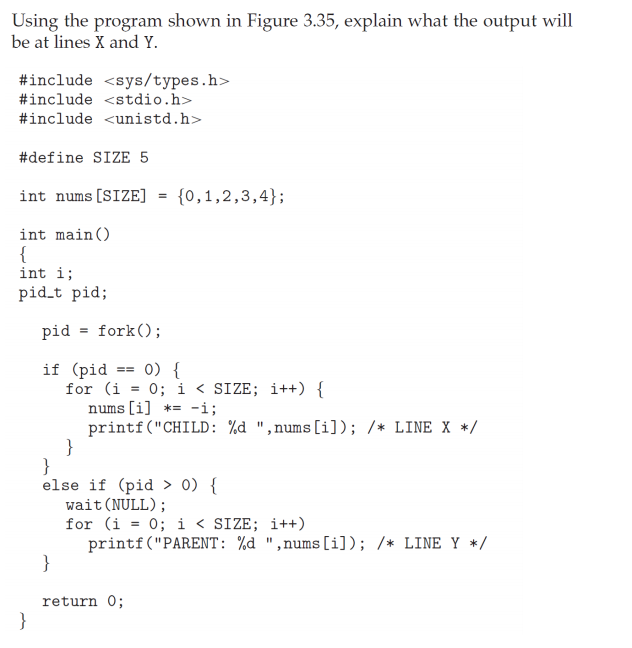 Using the program shown in Figure 3.35, explain what the output will be at lines X and Y